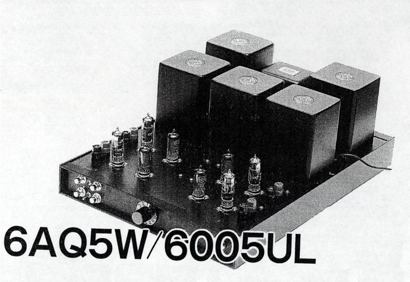 6AQ5W/6005 Single-Ended 4Ch